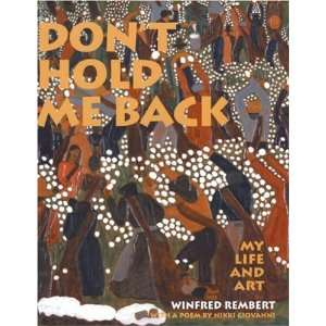 Hold Me Back My Life and Art Winfred Rembert, Nikki Giovanni Books