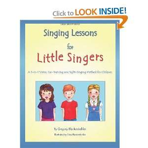 Singing Lessons for Little Singers: A 3 in 1 Voice, Ear