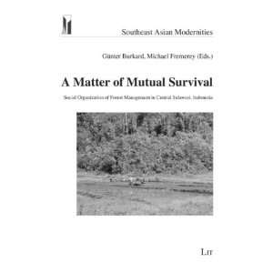 Survival Social Organization of Forest Management in Central Sulawesi