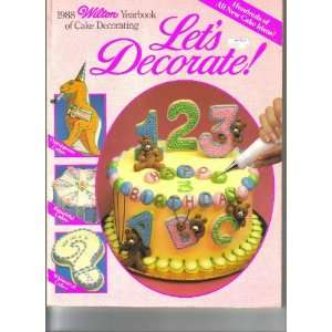 1988 Wilton Yearbook of Cake Decorating Lets Decorate n/a Books
