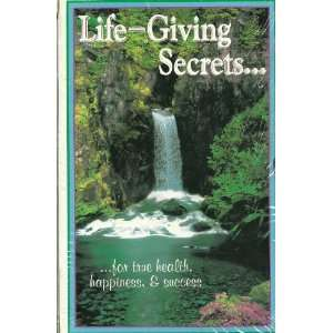 LIFE~GIVING SECRETS /The ministry of HEALING/ EDUCATION/Living