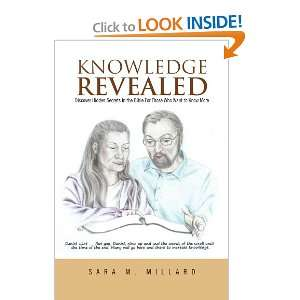 Knowledge Revealed Discover Hidden Secrets in the Bible For Those Who