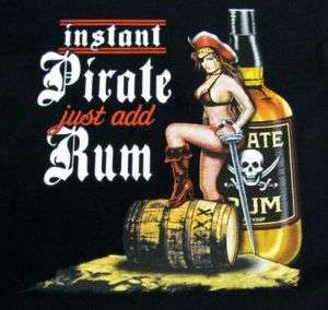 INSTANT PIRATE JUST ADD RUM SEXY GIRL SKULL T SHIRT 124