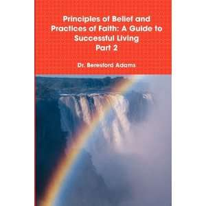 to Successful Living Part 2 (9780557085583) Beresford Adams Books