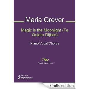 Magic is the Moonlight (Te Quiero Dijiste) Sheet Music (Piano/Vocal