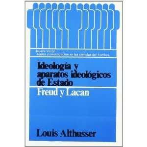 Ideologia y Aparatos Ideologicos de Estado: Freud y Lacan (Teoria E
