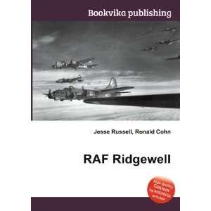 RAF Ridgewell: Ronald Cohn Jesse Russell: Books