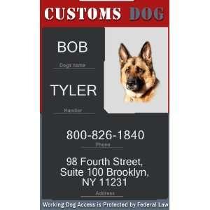 CUSTOMS ID Badge   1 Dogs Custom ID Badge   Design#5