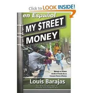 Corazon Hacia el Banco (Spanish Edition) (9780983046059) Louis