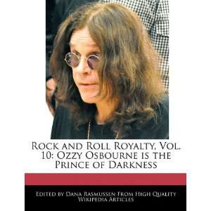 is the Prince of Darkness (9781241565183): Dana Rasmussen: Books