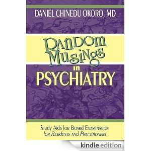 Random Musings in Psychiatry:Study Aids for Board Examination for