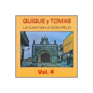 Le Cantan a Don Felo, Vol. 2 Quique Y Tomas Music