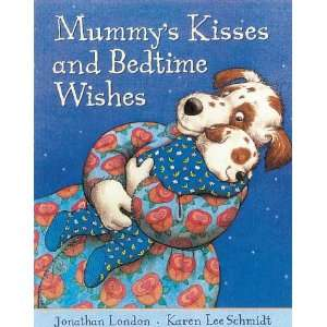Mummys Kisses and Bedtime Wishes (Cats Whiskers