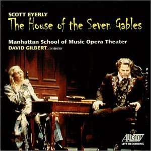 Eyerly The House of the Seven Gables Scott Eyerly, David