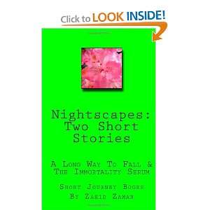 Nightscapes Two Short Stories A Long Way To Fall & The Immortality