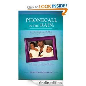 PHONECALL IN THE RAIN: IRINE LUM ASANJI aka LIA:  Kindle