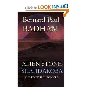 Shahdaroba   Alien Stone (9781447606628): Bernard Paul: Books