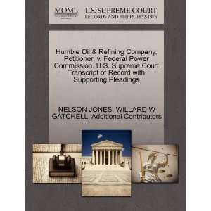 Humble Oil & Refining Company, Peiioner, v. Federal Power Commission