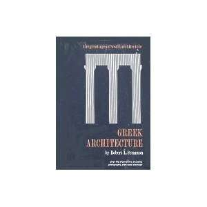 Greek Architecture (Great Ages of World Architecture