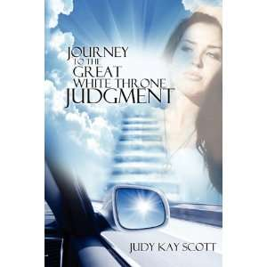 Journey to The Great White Throne Judgment (9781602902749