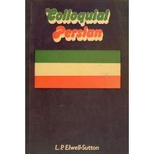 Colloquial Manual) (9780710080837) L. P. Elwell Sutton Books