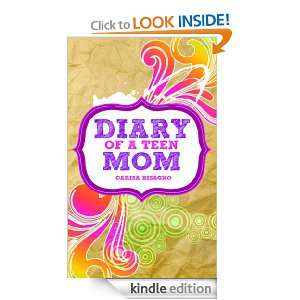Diary of a Teen Mom: Carisa Bisagno:  Kindle Store