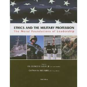 Ethics and the Military Profession: The Moral Foundations