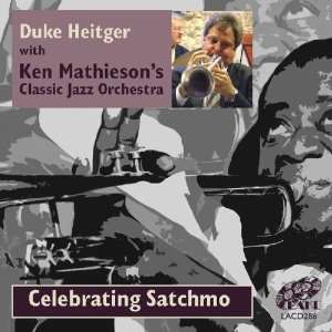 Celebrating Sachmo Duke Duke Heitger, Kan Mathies Music