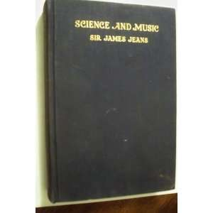 Science and Music: Sir James JEANS: Books