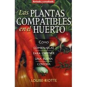 LAS PLANTAS COMPATIBLES EN EL HUERTO (9788428215725