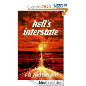 Hells Interstate: C.H. Foertmeyer:  Kindle Store