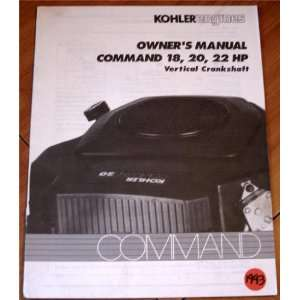 Kohler Engines Owners Manual Command 18, 20, 22 HP Vertical