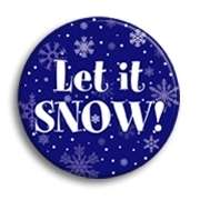 LET IT SNOW Button pin winter pinback badge 2 1/4