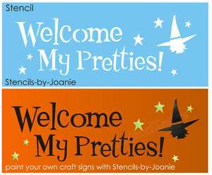 STENCIL Halloween Welcome My Pretties Primitive Witch