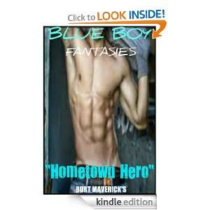 BLUE BOY FANTASIES Vol. 1 ~ Hometown Hero ~ BURT MAVERICK