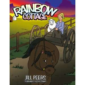 Rainbow Cottage (9781449061999) Jill Peers Books