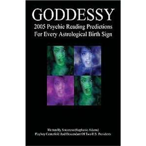 Goddessy 2005 (9781594055102): Stephanie Adams: Books