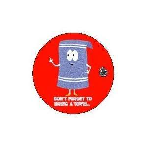 South Park Dont Forget Towel Button SB1155: Toys & Games