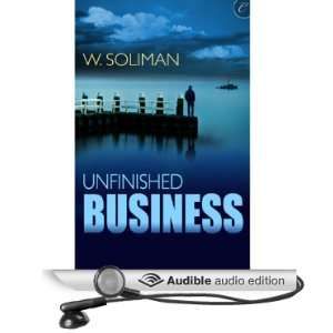 Unfinished Business [Unabridged] [Audible Audio Edition]