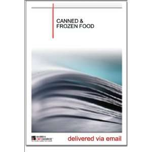 Canned and Frozen Food Industry Report [Download: PDF] [Digital]