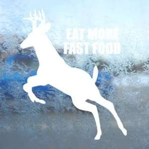 EAT MORE FAST FOOD White Decal Car Window Laptop White
