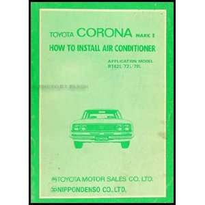 1971 Toyota Corona Mark II A/C Installation Manual Original: Toyota