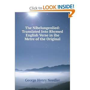 Verse in the Metre of the Original George Henry Needler Books