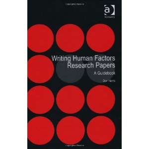 Writing Human Factors Research Papers: A Guidebook