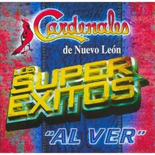 Los Super Exitos Al Ver, Cardenales De Nuevo Leon Latin