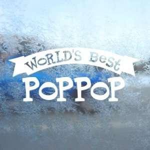Worlds Best Poppop White Decal Car Window Laptop White