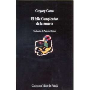 LA MUERTE ,EL (Spanish Edition) (9788475227672) CORSO GREGORY Books