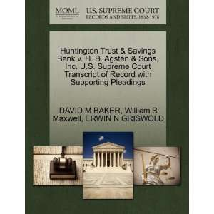 Huntington Trust & Savings Bank v. H. B. Agsten & Sons