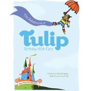 The Adventures of Tulip, Birthday Wish Fairy