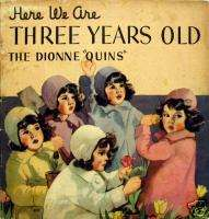Here We Are Three Years Old, Dionne Quins © 1937